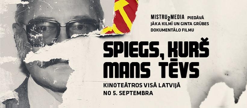 Nenokavē: Visā Latvijā <strong>pirmizrādi piedzīvos pašmāju spiegu stāsts <em>Spiegs, kurš mans tēvs</em></strong>