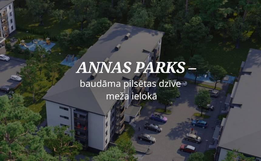 Annas Parks<strong>-Baudāma pilsētas dzīve meža ielokā</strong>